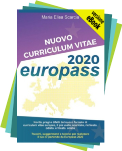 Nuovo Curriculum Vitae Europass 2020 (versione in eBook) di Maria Elisa Scarcia